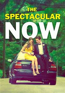 The Spectacular Now - YouTube