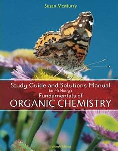 Fundamentals Of Organic Chemistry By John E  Mcmurry  2010