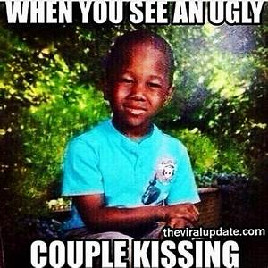 When you see an ugly Couple kissing