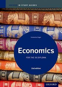 Economics Study Guide  Oxford Ib Diploma Programme  Oxford