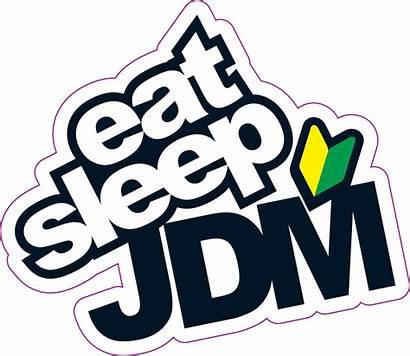 Jdm Sticker Sleep Eat Stickers Decals Order