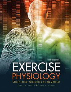 Exercise Physiology  Study Guide  Workbook And Lab Manual