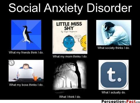Social Anxiety Memes - social anxiety disorder quotes quotesgram
