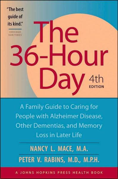 36-Hour Day: A Family Guide to Caring for People Who Have ...