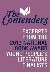 The Contenders: Excerpts from the 2013 National Book Award ...