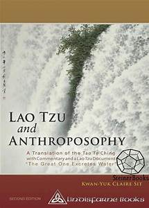 Lao Tzu And Anthroposophy  A Translation Of The Tao Te