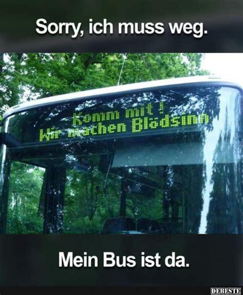 ich muss weg mein bus ist da lustige bilder