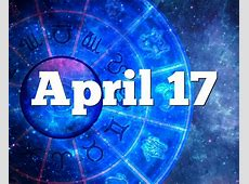 April 17 Birthday horoscope zodiac sign for April 17th