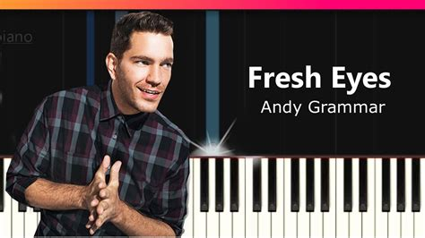 """Andy Grammer  """"fresh Eyes"""" Piano Tutorial  Chords How"""