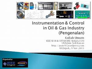 Isi Materi Instrumentation  U0026 Control In Oil  U0026 Gas Industry