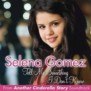 Selena Gomez & The Scene – Tell Me Something I Don't Know ...