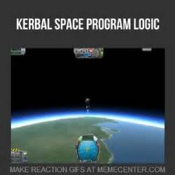 Kerbal Space Program At Its Finest by thecoolman - Meme Center