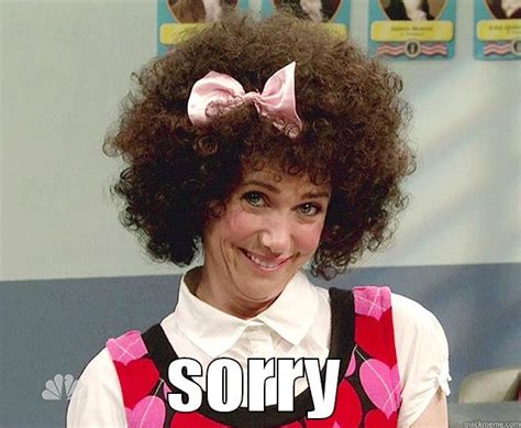 Funny Sorry Memes - gilly sorry quickmeme