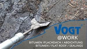 Bitumen Flüssig Flachdach : vogt at work bitumen flachdach abdichtungen youtube ~ Watch28wear.com Haus und Dekorationen