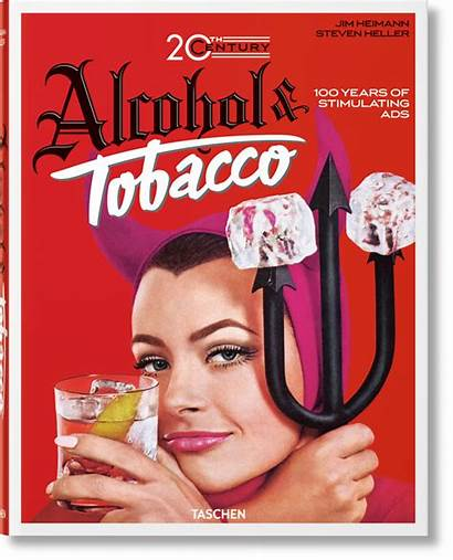 Tobacco Ads Alcohol Century 20th Heimann Jim