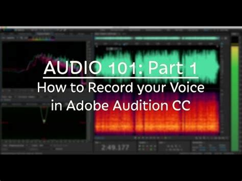 How To Record Your Voice With Adobe Audition Cc (audio 101