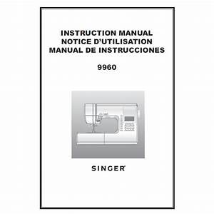 Instruction Manual  Singer 9960 Quantum Stylist   Sewing