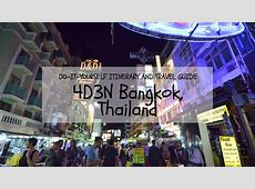 DIY Itinerary and Travel Guide 4D3N Bangkok for First