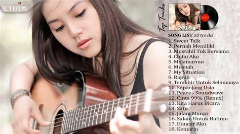Lagu Indonesia Terbaru Yang Ngehits Saat Ini Youtube