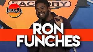 Ron Funches | I... Ron Funches Quotes