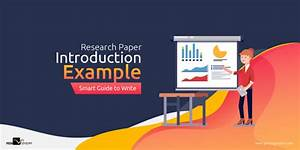 Research Paper Introduction Example  Smart Guide To Write