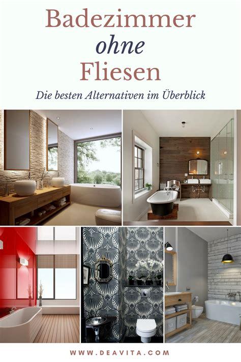 Alternative Für Fliesen Im Bad by Die Fliesen Im Bad Sind Ein Klassiker Aber Nicht Die