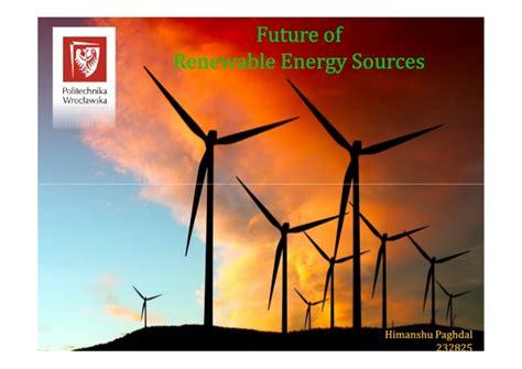 Future Of Renewable Energy Sources
