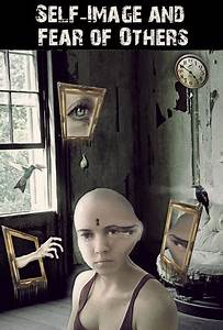 Self-Image and Fear of Others « EQAFE  Self