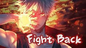 【Nightcore】→ Fight Back || Lyrics - YouTube
