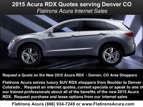 Flat Irons Acura by 2015 Acura Rdx Quotes Serving Denver Colorado Flatirons