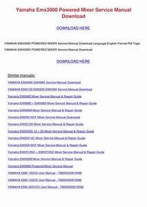 Yamaha Emx3000 Powered Mixer Service Manual D By Marckhan