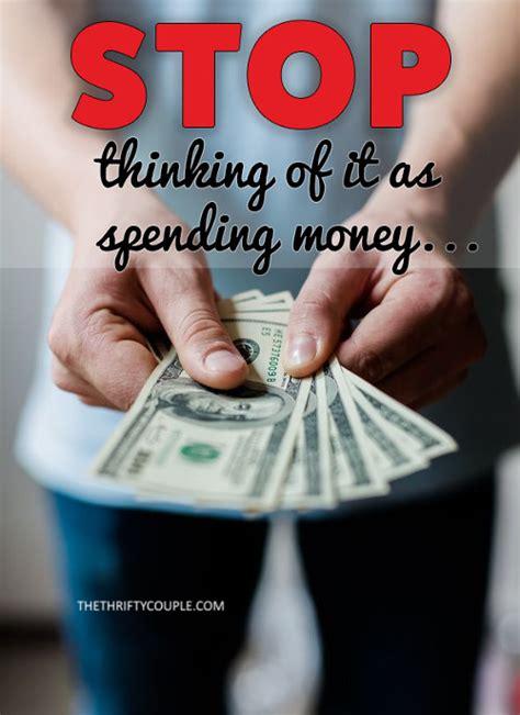 stop thinking    spending money
