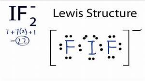 If2- Lewis Structure  How To Draw The Lewis Structure For If 2-