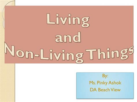 ppt living and non living things powerpoint presentation id 1996121