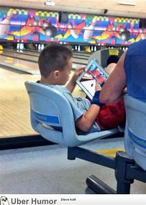 This kid is pla... Bowling Game Quotes