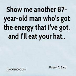 Show Me Quotes ... Robert C Byrd Quotes