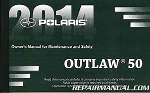 2014 Polaris Outlaw 50 Owners Manual