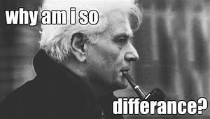 intro to jacque... Derrida Jacques Quotes