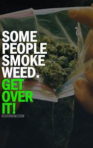 Weed Smoker Love Quotes Plus. QuotesGram