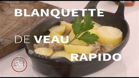 recette cuisine tf1 mariotte tf1 recette de laurent mariotte blanquette de veau recettes