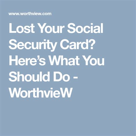 It's just one of six things you shouldn't carry around in your wallet.) Lost Your Social Security Card? Here's What You Should Do - WorthvieW   Social security card ...