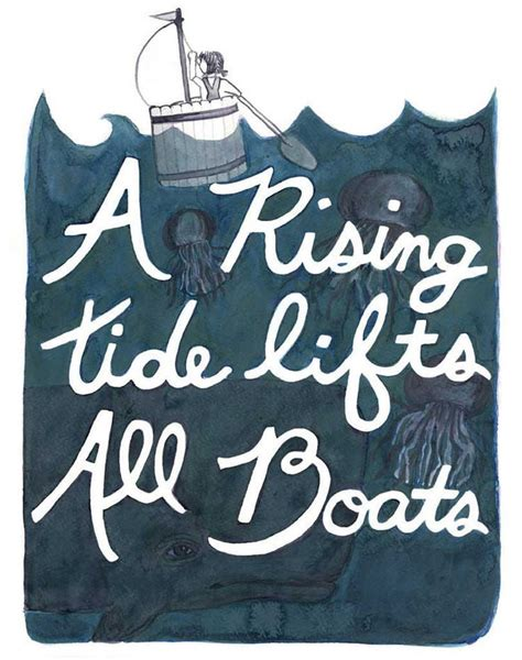 A Rising Tide Lifts All Boats Speech by 1000 Boating Quotes On Sailing Quotes Quotes