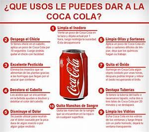 20 Usos Prácticos De La Coca Cola Que Demuestran Que No Es Apta Para El Consumo Humano Mente y