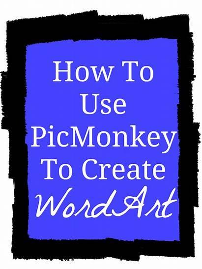 Word Create Creative Picmonkey Tutorial Housewife Words
