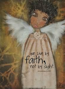 Live by Faith Not Sight