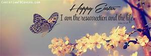 Happy Easter Resurrection and The Life Facebook Cover ...