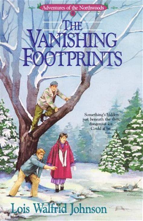 vanishing footprints adventures   northwoods   lois walfrid johnson reviews