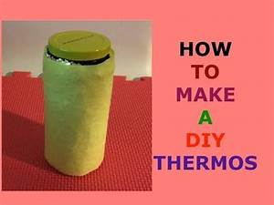 How to make a homemade thermos - YouTube