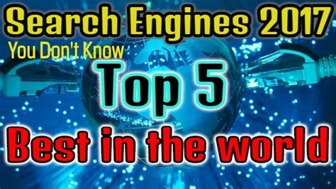 World Best Search Engine Top 5 Search Engines In The World Best Web Search Engines