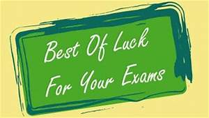 E Board Test : best 25 good luck for exams ideas on pinterest good ~ Jslefanu.com Haus und Dekorationen